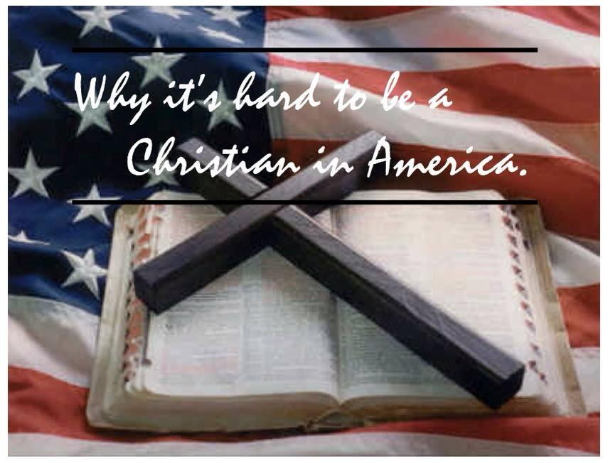 Tomorrow's message...Why it's hard to be a Christian in America.-10492311_10154375050100311_4933456204850996794_n-jpg