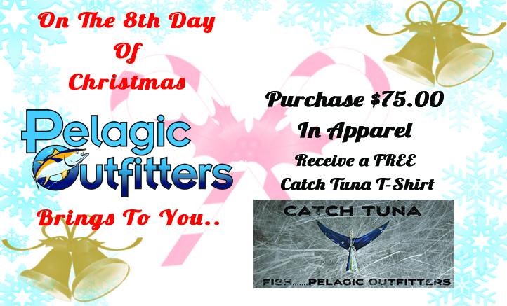 On the 8th Day of Christmas, Purchase .00 in Apparel and get a FREE Catch Tuna T!-day-8-%2475-00-get-free-t-banner-jpg