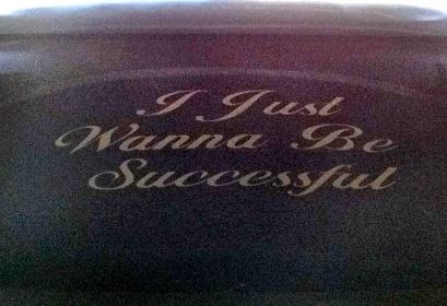 I Just Wanna Be Successful-image-5-jpg